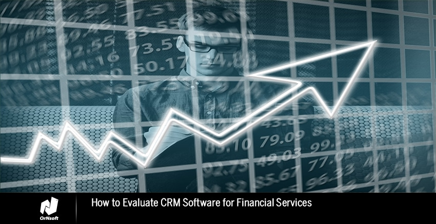 CRM SOFTWARE FOR FINANCIAL SERVICE
