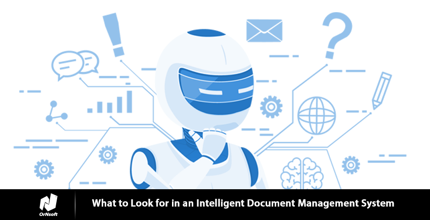 what-to-look-for-in-an-intelligent-document-management-system